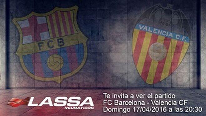 Lassa invita al partido entre FC Barcelona y Valencia CF
