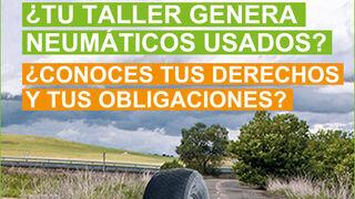 Derechos y obligaciones del taller que genera neumáticos usados
