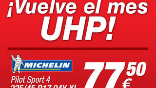Vuelve el mes UHP a Neumáticos Soledad