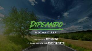 Dipeando, el programa de fidelización de Motor Diper para su clientes