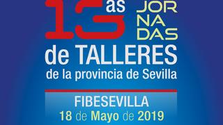 Las 13º Jornadas de Talleres de Sevilla ya tienen fecha y programa