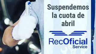 Recalvi no cobrará la cuota de abril a los talleres RecOficial Service