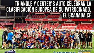 Triangle y Center's Auto, partners del Granada CF, celebran su pase a la Europa League