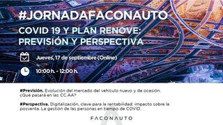 Plan Renove y coronavirus, temas centrales de la Jornada Faconauto de septiembre