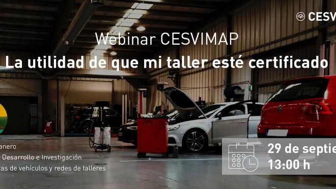 Cesvimap organiza un webinar sobre la utilidad de la certificación de los talleres