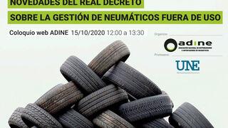 Adine celebrará un webinar sobre las novedades en la gestión de neumáticos fuera de uso