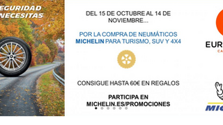 Eurorepar Car Service y Michelin regalan hasta 60 euros por la compra de neumáticos