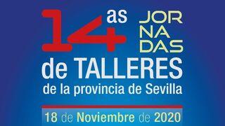 La 14ª Jornada de Talleres de la Provincia de Sevilla, en formato online el 18 de noviembre