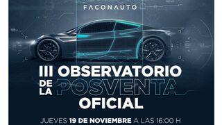 Así será el III Observatorio de la Posventa Oficial de Faconauto