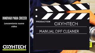 Oxyhtech presenta en video las ventajas y cómo usar sus máquinas de limpieza de filtros FAP
