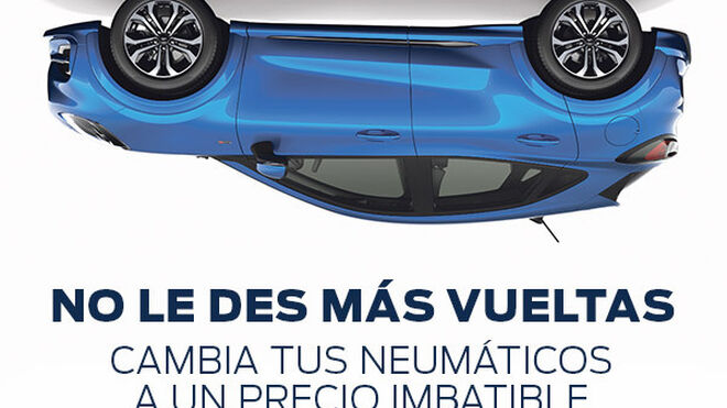 Promoción de Ford para cambiar a neumáticos de primeras marcas