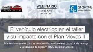 El vehículo eléctrico en el taller, a debate en un webinar de Vagindauto y Circontrol