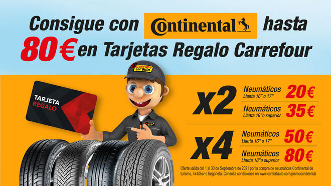 Confortauto regala tarjetas Carrefour de hasta 80 euros por la compra de neumáticos Continental